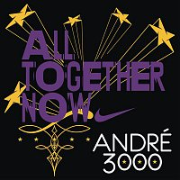 Andre 3000 – All Together Now