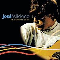 José Feliciano – The Definite Best