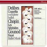 Rotterdam Philharmonic Orchestra, David Zinman – Delibes: Coppélia / Chopin: Les Sylphides / Gounod: Faust Ballet Music