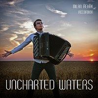 Milan Řehák – Uncharted Waters