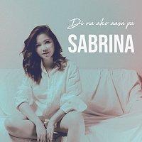 Sabrina – Di Na Ako Aasa Pa