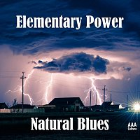 Natural Blues – Elementary Power