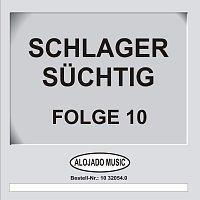 Různí interpreti – Schlager Suchtig Folge 10