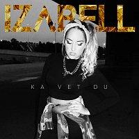 Izabell – Ka vet du