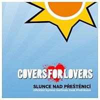 Covers for Lovers – Slunce nad Přeštěnicí (Oficiální hymna festivalu OAM Přeštěnice)
