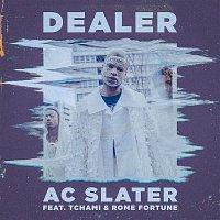 AC Slater – Dealer (feat. Tchami & Rome Fortune)