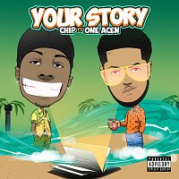 Chip, One Acen – Your Story