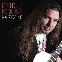 Petr Kolář – Na Žofíně LIVE