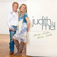 Judith, Mel – Meine Liebe, Deine Liebe