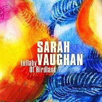 Sarah Vaughan – Lullaby of Birdland – CD
