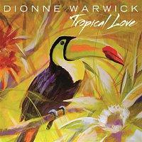 Dionne Warwick – Tropical Love