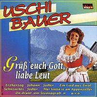 Uschi Bauer – Grusz' euch Gott, liabe Leut'