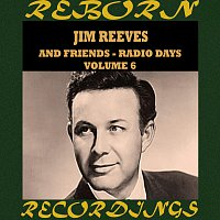 Jim Reeves – Radio Days, Vol. 6 (HD Remastered)