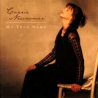 Carrie Newcomer – My True Name