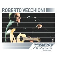 Roberto Vecchioni: The Best Of Platinum