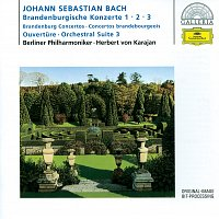 Berliner Philharmoniker, Herbert von Karajan – Bach, J.S.: Brandenburg Concertos Nos.1-3; Overture No.3