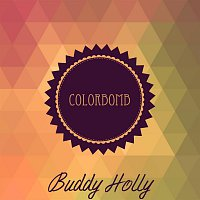 Buddy Holly – Colorbomb