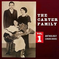 The Carter Family – Anthology, Vol. 1 (1929-1932)