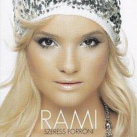 Rami – Szeress forron
