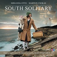 Sydney Scoring Orchestra – South Solitary [Original Music From The Film]