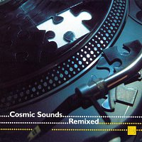 Různí interpreti – Cosmic Sounds Remixed