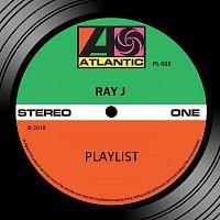 Ray J – Playlist