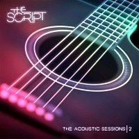 The Script – Acoustic Sessions 2