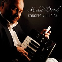 Michal David – Koncert v ulicích
