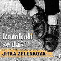 Jitka Zelenková – Kamkoli se dáš (Right Here Waiting)