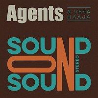 Agents, Vesa Haaja – Sound on Sound