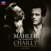 Royal Concertgebouw Orchestra, Radio-Symphonie-Orchester Berlin, Riccardo Chailly – Mahler: The Symphonies