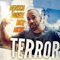 Terror – Mensch ärgere dich nicht