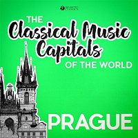 Various Artists.. – Classical Music Capitals of the World: Prague