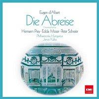 Hermann Prey, Edda Moser, Peter Schreier, Philharmonia Hungarica, Janos Kulka – D'Albert: Die Abreise