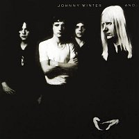 Johnny Winter – Johnny Winter And