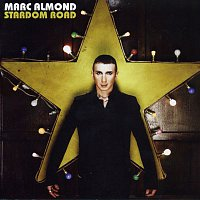 Marc Almond – Stardom Road
