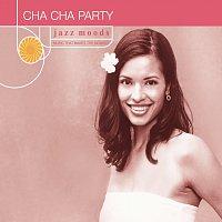 Různí interpreti – Jazz Moods: Cha Cha Party