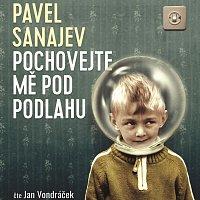 Jan Vondráček – Sanajev: Pochovejte mě pod podlahu