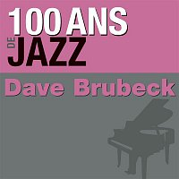 The Dave Brubeck Quartet – 100 ans de jazz