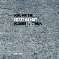 John Potter, Anna Maria Friman, Ariel Abramovich, Jacob Heringman, Lee Santana – Secret History