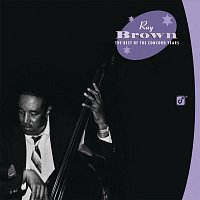 Ray Brown – Ray Brown:  The Best Of the Concord Years