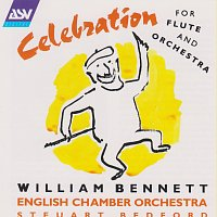 William Bennett, English Chamber Orchestra, Steuart Bedford – Celebration for flute and orchestra