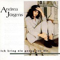 Andrea Jurgens – Ich krieg nie genug von dir