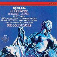 Sir Colin Davis, Dame Janet Baker, Sheila Armstrong, John Shirley-Quirk – Berlioz: Cléopatre; Herminie; 5 Mélodies