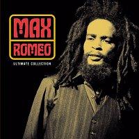 Max Romeo – Ultimate Collection:  Max Romeo