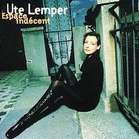 Ute Lemper – Espace Indecent