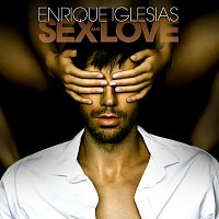 Enrique Iglesias – SEX AND LOVE