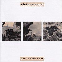 Victor Manuel – Que Te Puedo Dar