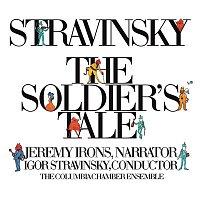 Igor Stravinsky, Jeremy Irons, Columbia Chamber Ensemble, Robert Craft, Columbia Symphony Winds, Brass – Stravinsky: The Soldier's Tale