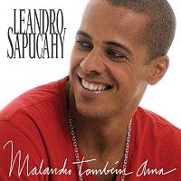 Leandro Sapucahy – Malandro Também Ama